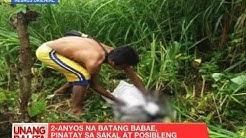UB: 2-anyos na batang babae, pinatay sa sakal at posibleng ginahasa ng kapitbahay nila