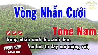 Karaoke Vòng Nhẫn Cưới Tone Nam Nhạc Sống | Trọng Hiếu