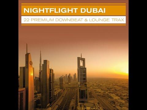 Various Artists - Nightflight Dubai ...22 Premium Downbeat & Lounge Trax (Manifold Records) [Ful...