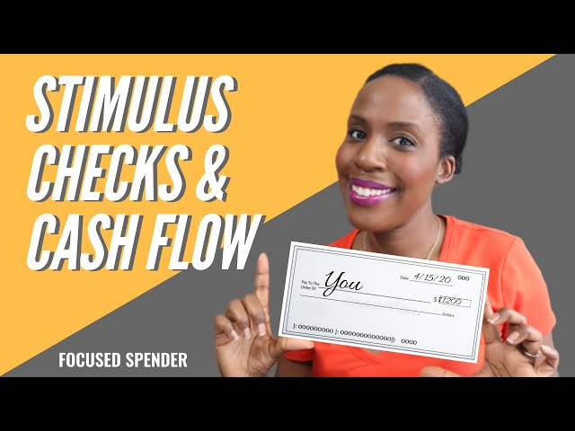 5 Smart Ways to Use Your Stimulus Check and Managing Your Cash Flow on a Limited Income