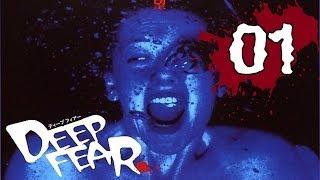 Deep Fear Disc 1 Part 1/22