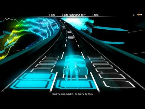 Audiosurf: Bomb the Music Industry! - No Rest for the Whiny