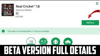 REAL CRICKET 18 BETA VERSION IS HERE || FULL DETAILS || NAUTILUS MOBILE || MUST WATCH
