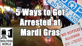 5 Easy Ways to Get Arrested at Mardi Gras