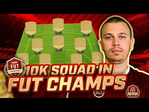 USING an AMAZING 10K SQUAD in FUT CHAMPIONS! FIFA 18 ULTIMATE TEAM