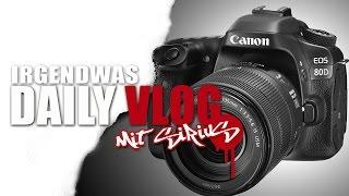 DAILY VLOG - Neue Kamera ist da!