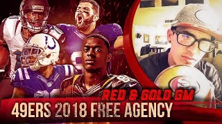 Live! 49ers Free Agency 2018 - Ronbo Sports Red & Gold GM EP 2