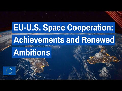 EU-U.S. Space Cooperation: Achievements and Renewed Ambition