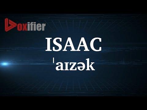 English Pronunciation Of Isaac - Voxifier.com