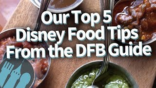Five Disney World Food Tips You NEED To Know Before You Go!