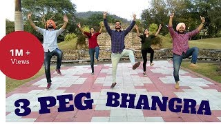 3 Peg - Sharry Mann | Bhangra Choreography | Bhangra Fitness Classes Panchkula