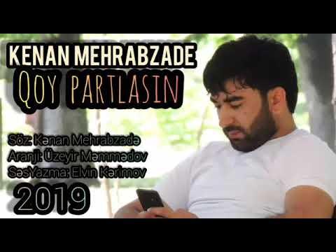 Kenan Mehrabzade Qoy Partlasin Official Audio Youtube