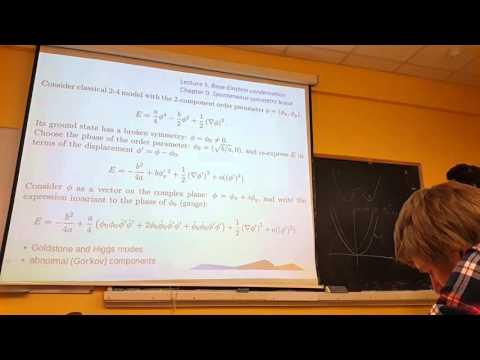 Лекция 4 часть 1 Bose-Einstein condensation. Spontaneous symmetry break