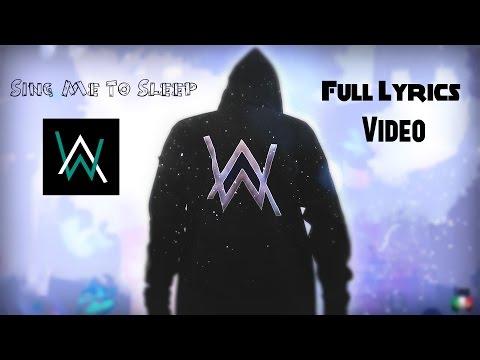 Alan Walker - Sing Me To Sleep ( Lyrics )