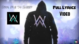 Alan Walker - Sing Me To Sleep ( Lyrics )
