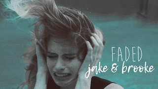 jake & brooke (mtv scream) | faded