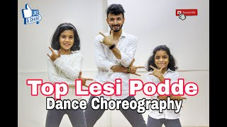 Top Lesi Pode | Dance choreography | Allu Arjun | tollywood dance style