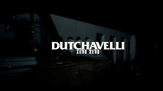 Dutchavelli - Zero Zero (Official Music Video)