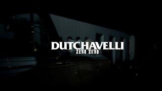 Dutchavelli - Zero Zero (Official Music Video)