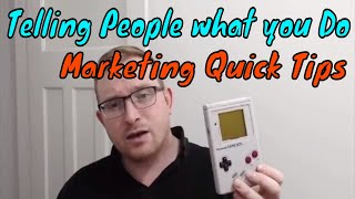 Word of mouth & Importance of Telling People what you do - Simple Business Marketing