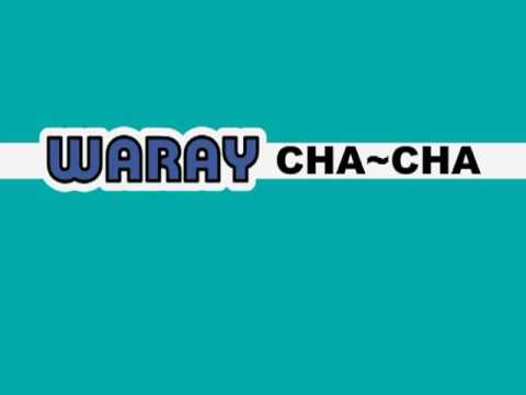 BEST OF WARAY-WARAY CHA-CHA ~ MEDLEY Part -1
