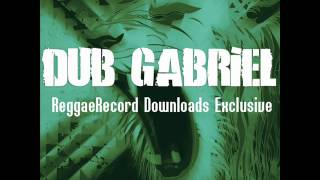 Dub Gabriel - RRDL Exclusive EP ft. U-Roy, Warrior Queen, Dr. Israel, Spaceape & MC Zulu