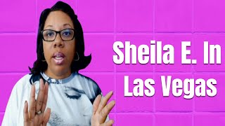 Sheila E. In Las Vegas But Vinyl Record Still not Signed