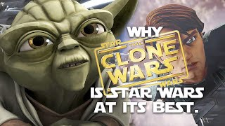 Why The Clone Wars Is Star Wars At Its Best