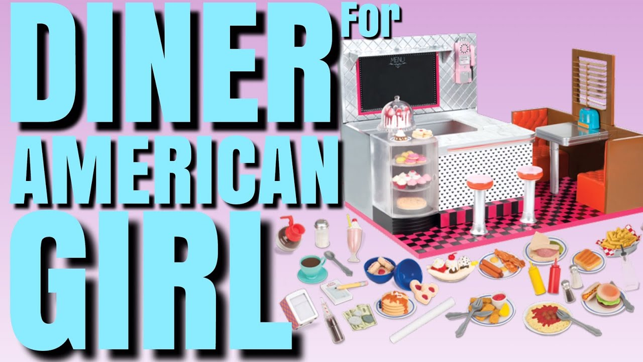 American Girl Diner by Our Generation - YouTube