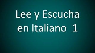 Italiano - Lee y Escucha en Italiano 1 (Lección 62)
