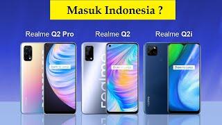 REALME Q2 PRO, REALME Q2i, REALME Q2 INDONESIA REVIEW HARGA DAN SPESIFIKASI KAMERA EDITION TERBARU.