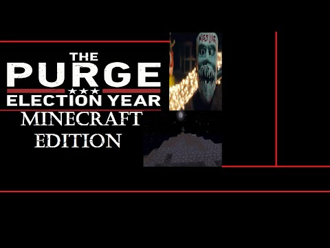 The Purge: Election Year (Minecraft Edition) (mcsf)