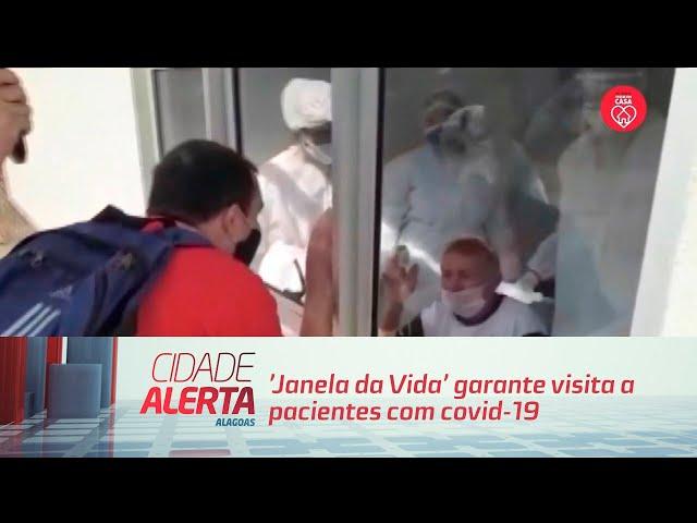 'Janela da Vida' garante visita a pacientes com covid-19