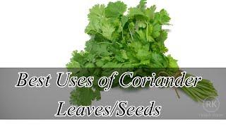 12 Amazing Health Benefits of Coriander Leaves |  Best Uses of Coriander Seeds