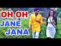 oh oh Jane Jaana | real love story | 2018 As creation | Raj Raaz gour
