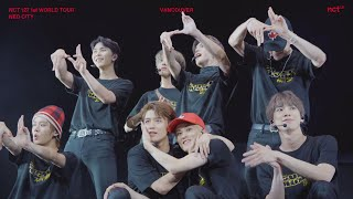 NCT 127 TAKES VANCOUVER : 1ST WORLD TOUR _NCT 127 TO THE WORLD