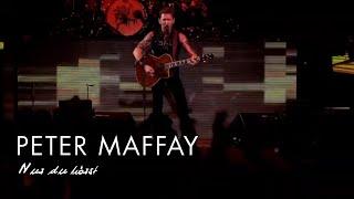 Peter Maffay - Nur Du Hörst (Live 2015)
