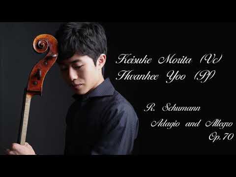 Keisuke Morita/森田啓佑チェロリサイタル  ~ R. Schumann:  Adagio & Allegro Op.70 ~