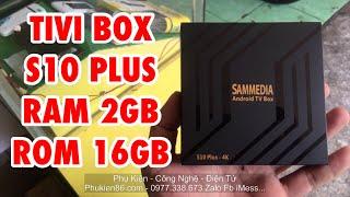 Bình Dương - Bán tivi box android SamMedia S10 Plus ram 2GB rom 16GB có tìm kiếm giọng nói.