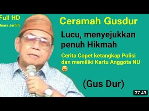 Gus Dur - Ceramah Lucu Menyejukkan Penuh Hikmah