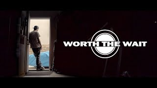 Worth the Wait - Short Film