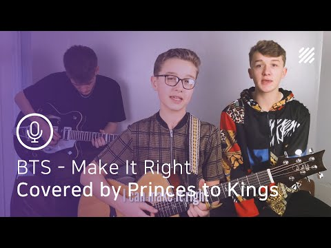 BTS - Make It Right (feat. Lauv) [English Cover By Princes To Kings]