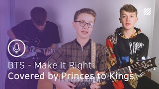 Baixar BTS - Make It Right (feat. Lauv) [English Cover by Princes to Kings]