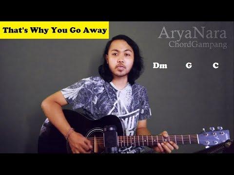 Chord Gampang (Thats Why You Go Away - MLTR) by Arya Nara (Tutorial Gitar) Untuk Pemula