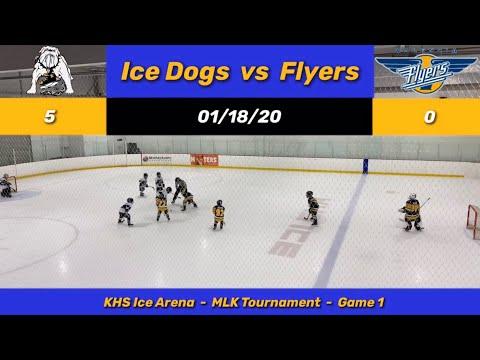 01/18/20 - Jr. Flyers (A1) vs Ice Dogs - MLK Tournament ...