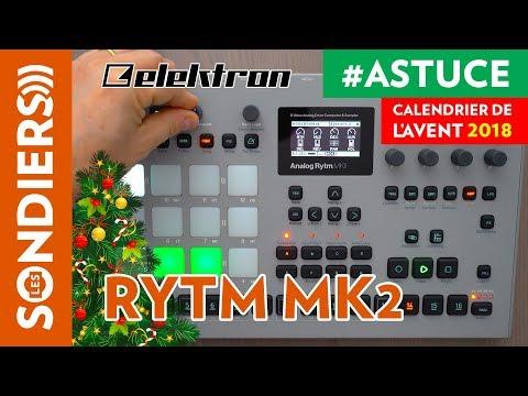 PERFORMANCES PLUS EFFICACES SUR ANALOG RYTM MK2 - Le Calendrier de l'Avent des Astuces Home Studio