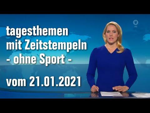 Tagesthemen 21.01.2021 [tagesschau.de] - Mit Zeitstempeln - Ohne Sport