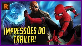 TRAILER HOMEM-ARANHA: LONGE DE CASA | IMPRESSÕES DO TRAILER (Spider-Man: Far From Home)