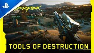Cyberpunk 2077 | Tools of Destruction | PS4