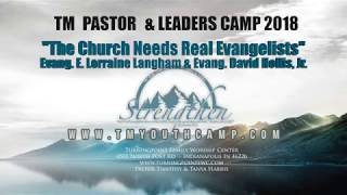 The Church Needs Real Evangelist  - TM Pastor and Leaders Camp
